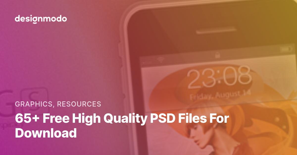 65+ Free High Quality PSD Files For Download - Designmodo