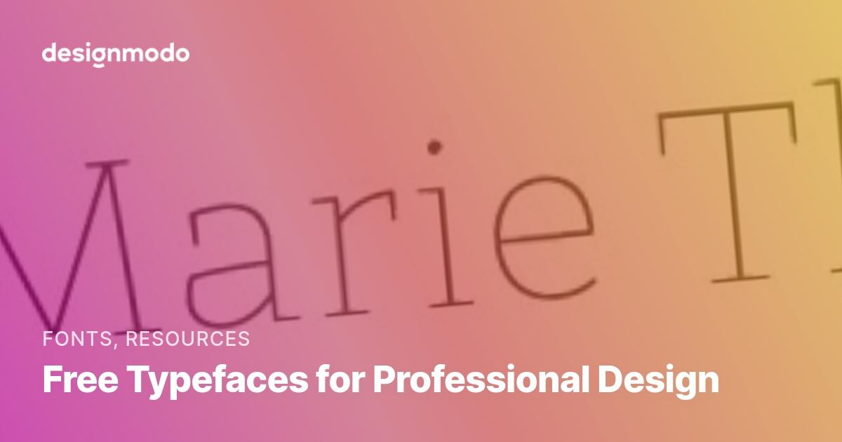 Free Typefaces for Professional Design - Designmodo