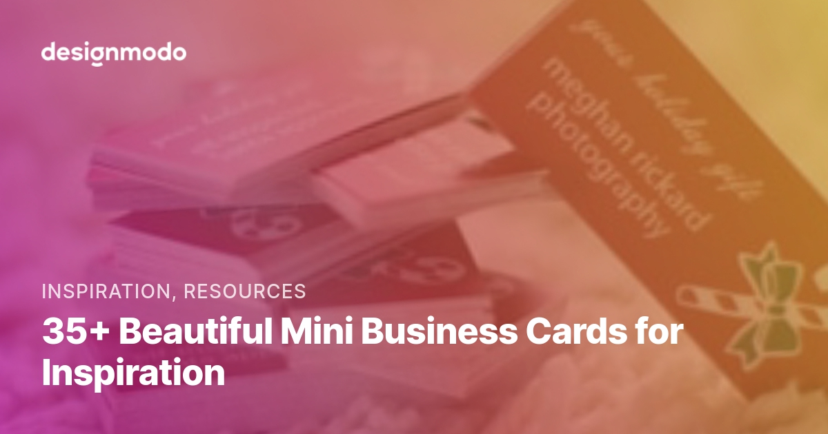 35 Beautiful Mini Business Cards For
