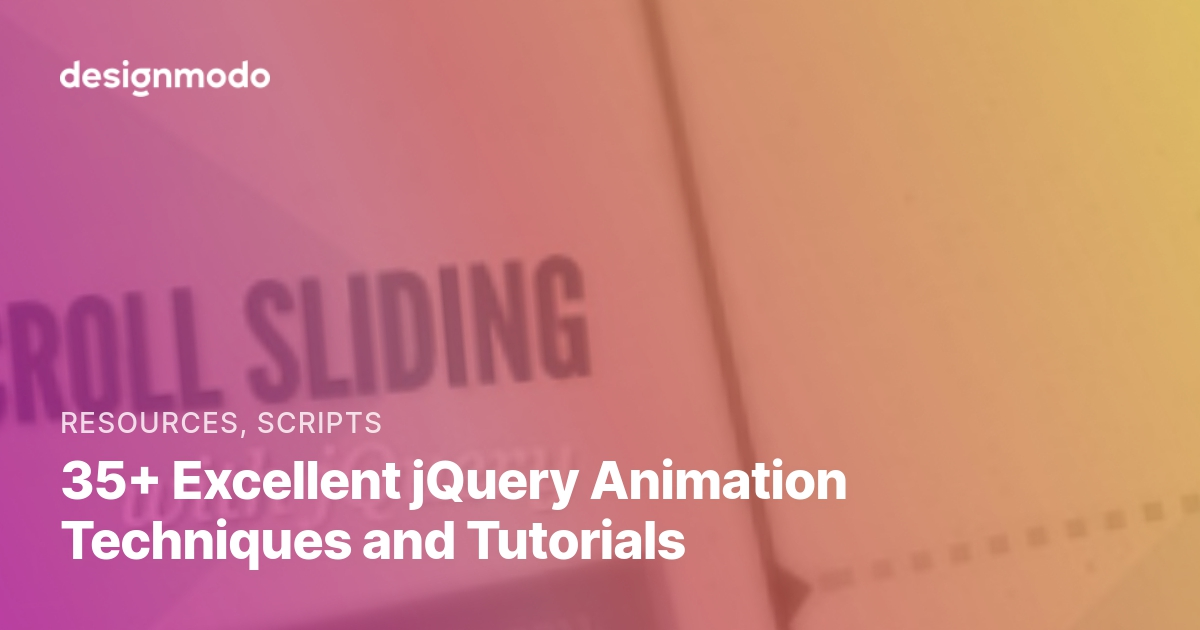 35+ Excellent jQuery Animation Techniques and Tutorials - Designmodo