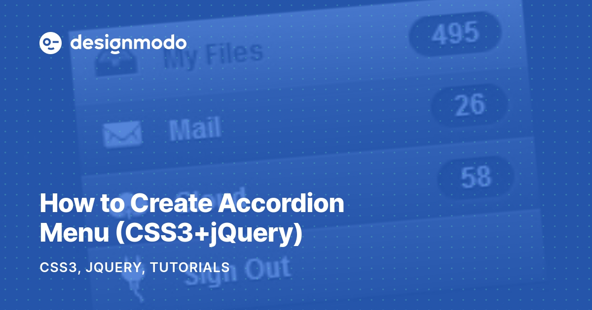 How to Create Accordion Menu (CSS3+jQuery) - Designmodo
