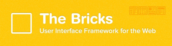 The Bricks – User Interface Framework