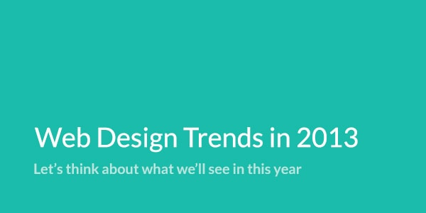Reflections on Trends in Web Design in 2013