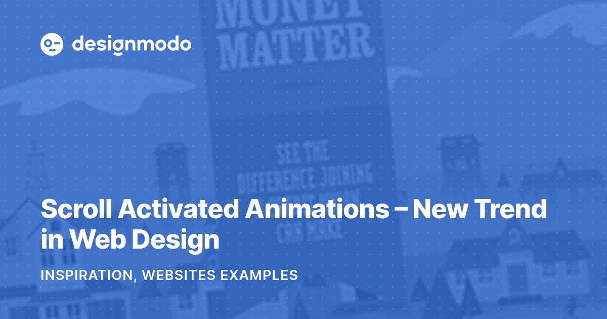 Scroll Activated Animations - New Trend in Web Design