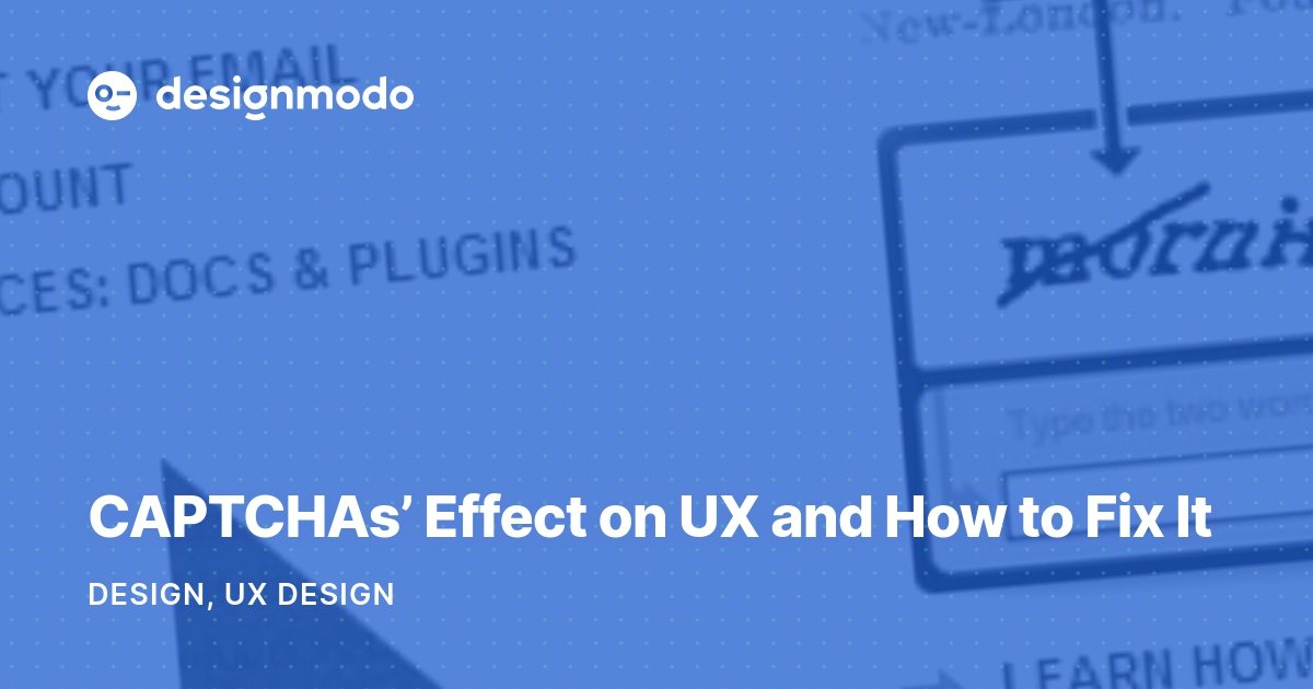 CAPTCHAs' Effect on UX and How to Fix It - Designmodo