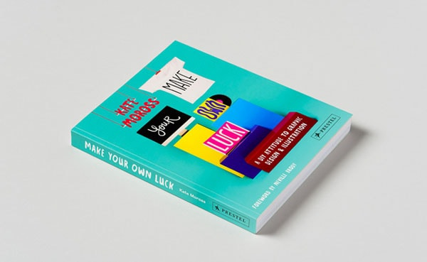 """Make Your Own Luck"" by Kate Moross"