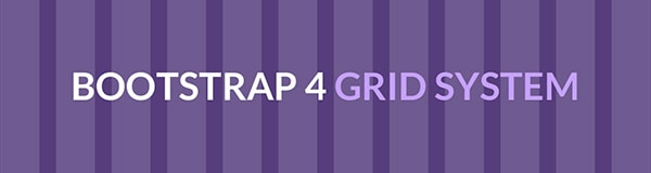 Understanding the Bootstrap 4 Grid System