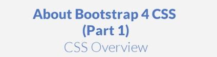 Bootstrap 4 CSS Tutorial (Part 1)
