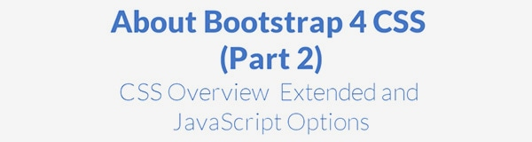 Bootstrap 4 CSS Tutorial (Part 2)