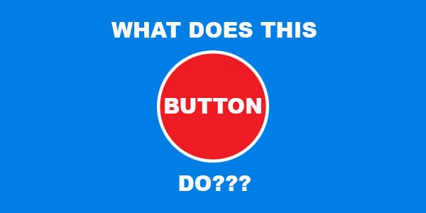what-does-this-button-do