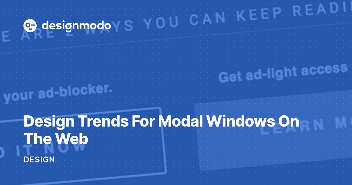 Design Trends For Modal Windows On The Web