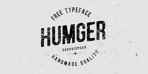Humger Is A Free Font Characterized By Capital Letters In Grunge Style It Comes Only Uppercase This Typeface Inspired An Old School