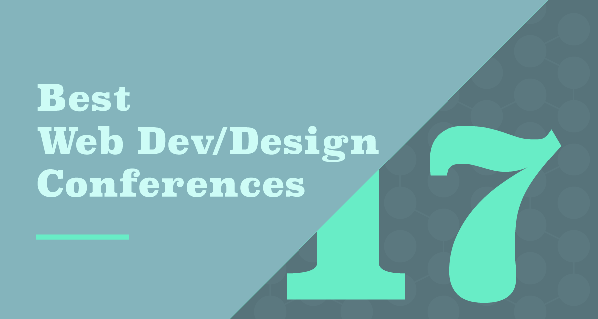 Best Web Dev/Design Conferences You Should Attend in 2017