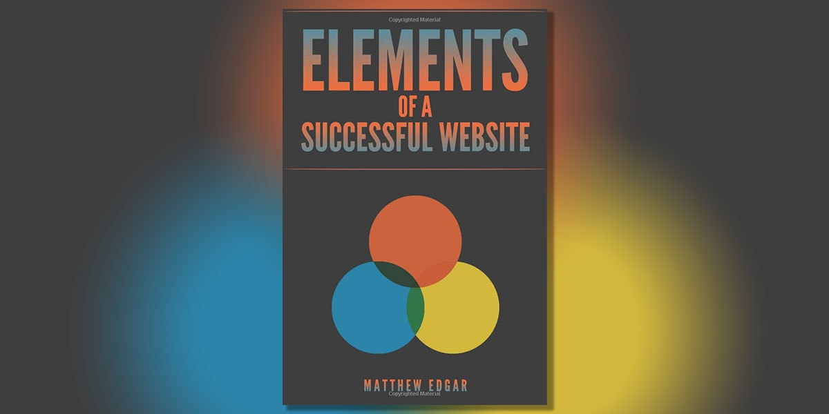 Elements of a succesfull website by mat