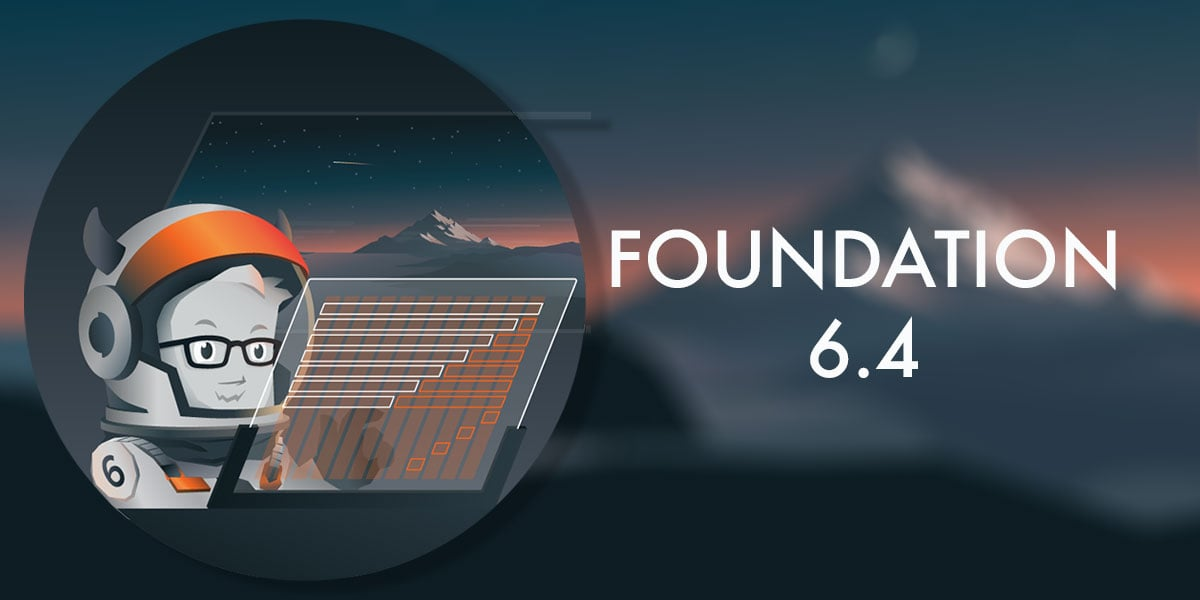Foundation 6.4 is released banner