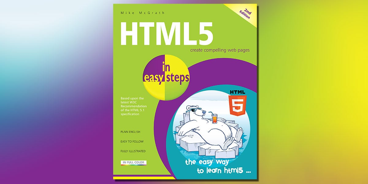 HTML5 in easy steps, 2nd Edition by Mike McGrath Book Cover