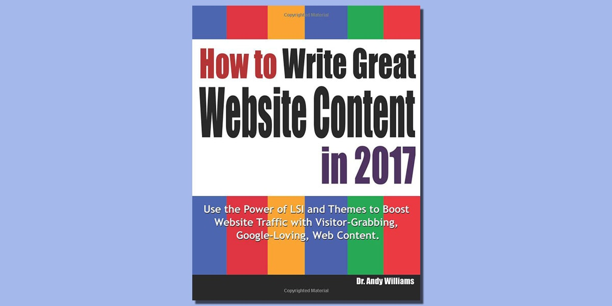 How to Write Great Website Content in 2017 by Andy Williams Book Cover