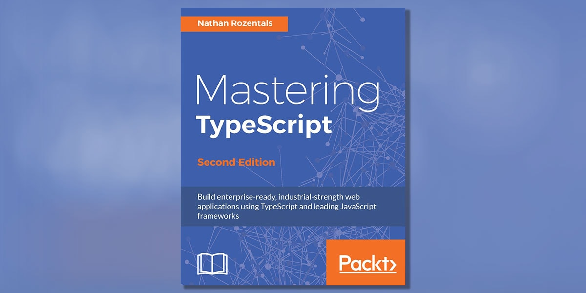 Mastering Type Script by Nathan Rozentals Book Cover