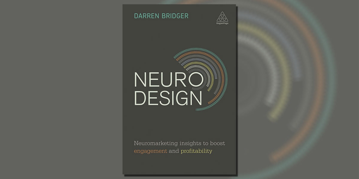 Neuro Design: Neuromarketing Insights to Boost Engagement and Profitability 1st Edition by Darren Bridger Book Cover