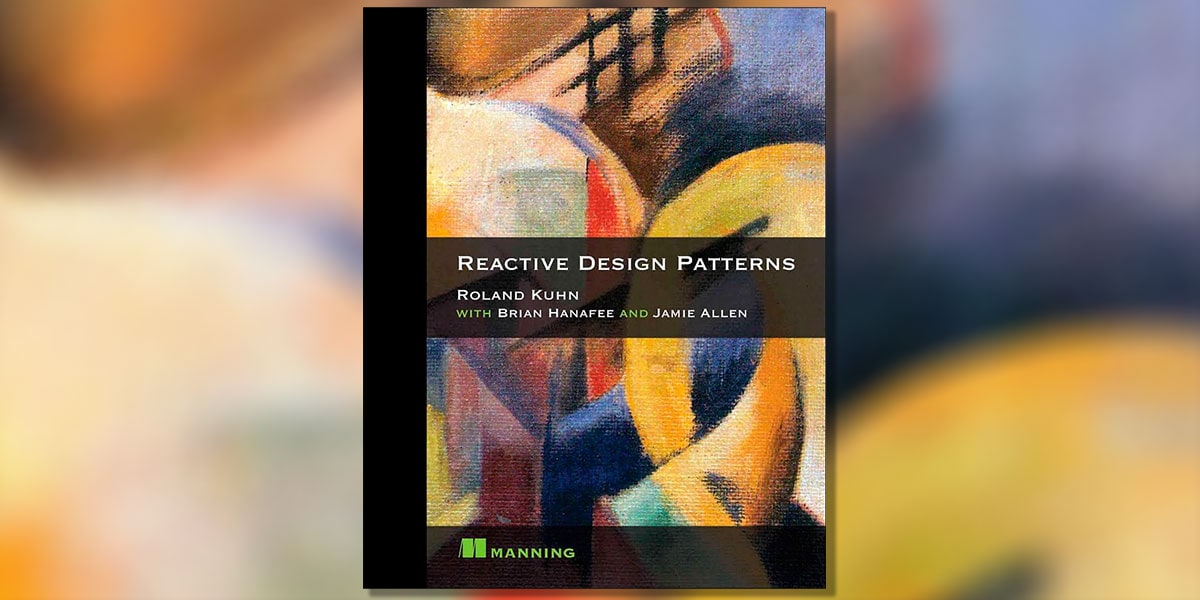 Reactive Design Patterns by Roland Kuhn Book Cover