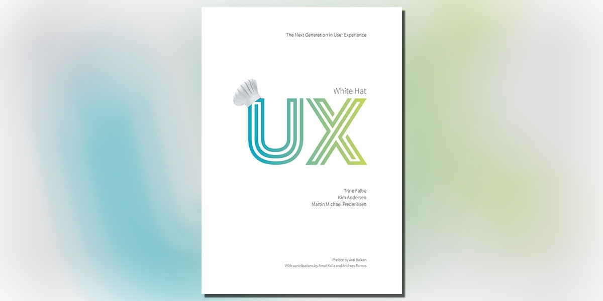 White Hat UX: The Next Generation in User Experience Book Cover