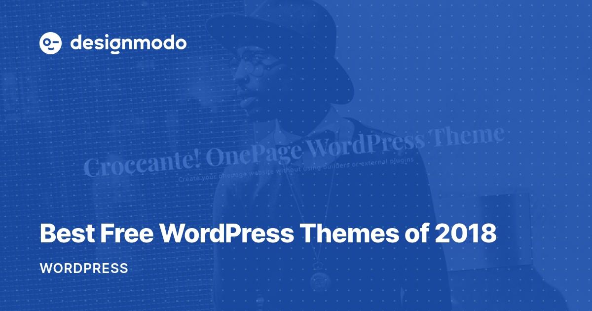 Best Free WordPress Themes of 2018 - Designmodo