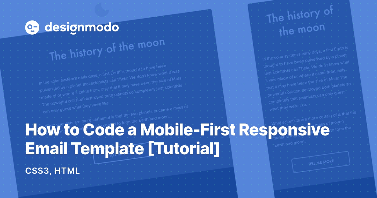 How to Code a Mobile-First Responsive Email Template [Tutorial