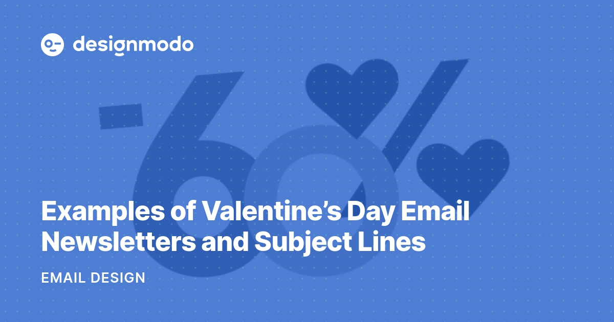 Valentines Day Email Newsletter 564014 preview.