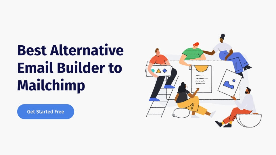 What is The Best Alternative Email Builder to Mailchimp?